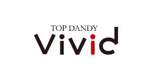 TOP DANDY vivid