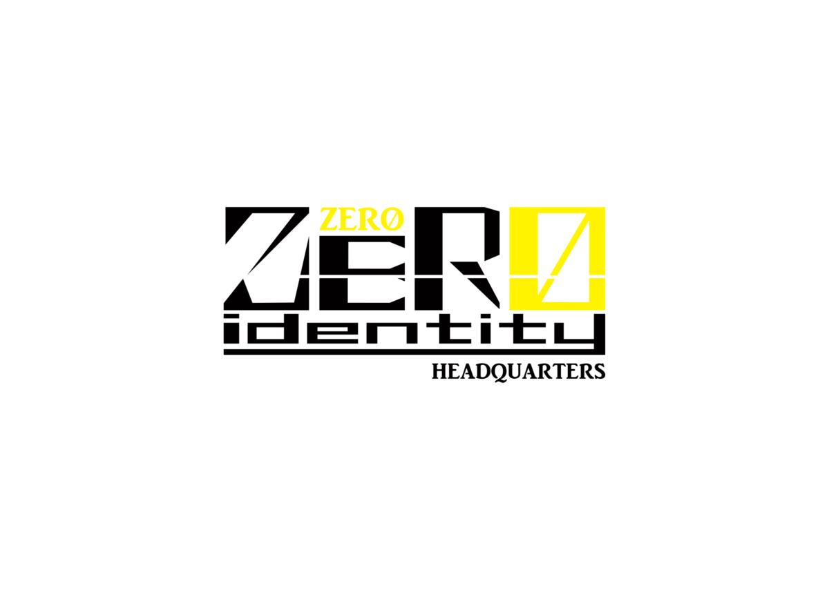 IDENTITY -ZERO-